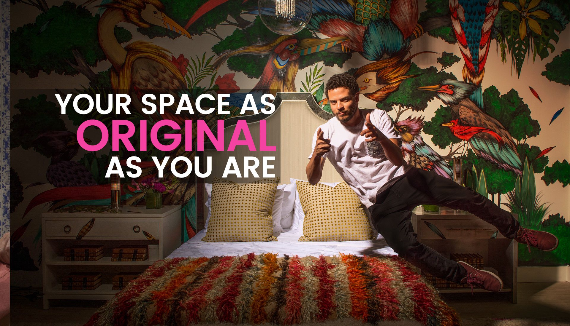 Your Space As Original As You Are