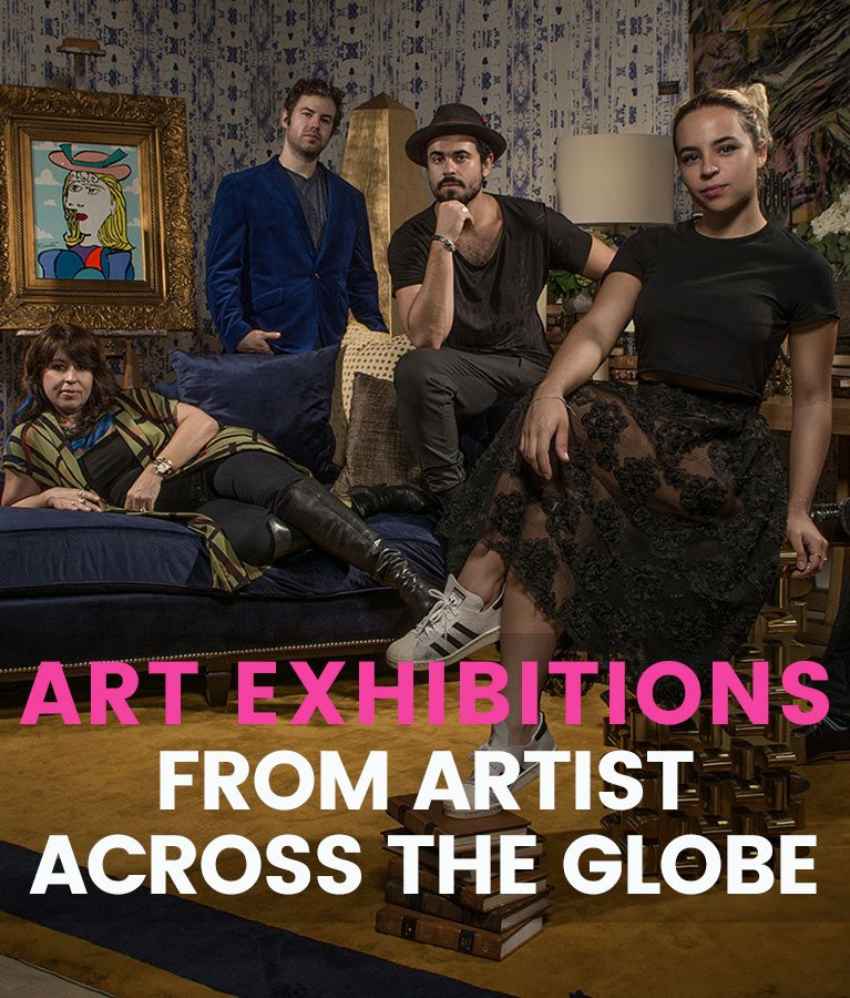 Art Exhibitions From Artist Across The Globe